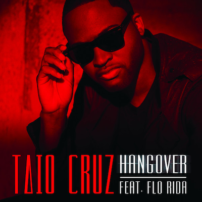 Hangover feat. Flo Rida Single Taio Cruz ft. Flo Rida   Hangover Remixes (Incl. Hardwell, Jumpsmokers & Laidback Luke)